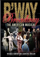 Broadway The American Musical Book